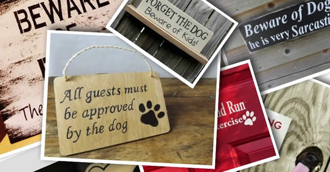 "Seven Funny ""Beware of Dog"" Signs"